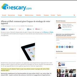 iPhone et iPad: comment gérer l'espace de stockage de votre appareil