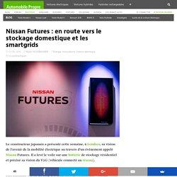 Nissan Futures: en route vers le stockage domestique et les smartgrids