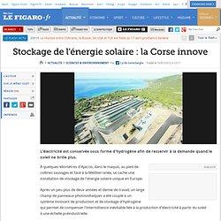 Sciences : Stockage de l'énergie solaire: la Corse innove