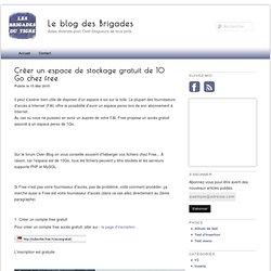 Créer un espace de stockage gratuit de 10 Go chez free - Le blog des Brigades