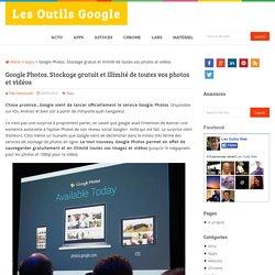 Google Photos. Stockage gratuit et illimité de toutes vos photos et vidéos