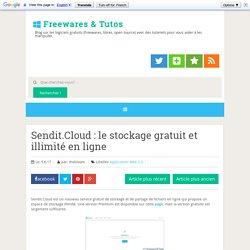 le stockage gratuit et illimité en ligne ~ Freewares & Tutos