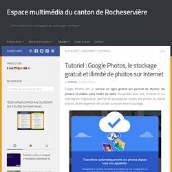 Google Photos, le stockage gratuit et illimité de photos sur Internet