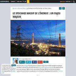 Le stockage massif de l'énergie : un enjeu majeur