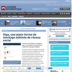 Giga, une plate-forme de stockage mâtinée de réseau social