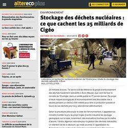 Stockage des déchets nucléaires : ce que cachent les 25 milliards de Cigéo