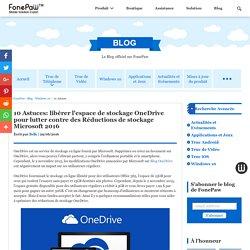 10 Astuces: libérer votre stockage OneDrive Microsoft 2016
