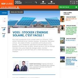 Voss : stocker l'énergie solaire, c'est facile !