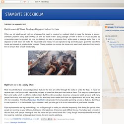 STAMBYTE STOCKHOLM: Get Household Water Pipelines Repaired before It's Late