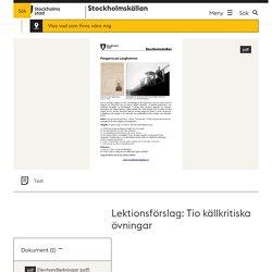 Lektionsförslag: Tio källkritiska övningar - Stockholmskällan