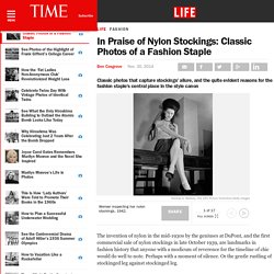 In Praise of Nylon Stockings: Classic Photos of a Fashion Staple