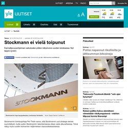 Stockmann ei vielä toipunut: nouseeko stockmann vielä?