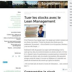 Tuer les stocks avec le Lean Management – Better, faster, together