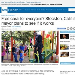 Stockton's mayor wants to give residents $500 a month, no strings attached - Oct. 27, 2017