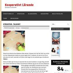 Stödstruktur: Talkort – Kooperativt Lärande