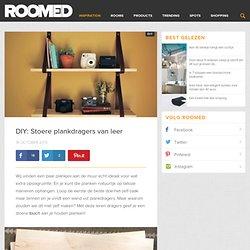DIY: Stoere plankdragers van leer Roomed