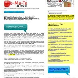 21 Tage Stoffwechselkur mit Vitalstoffen in der Schweiz - To-Ma-Te News