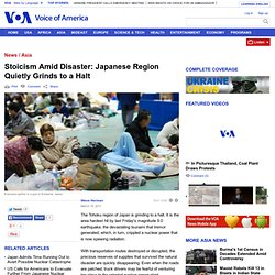 Stoicism Amid Disaster: Japanese Region Quietly Grinds to a Halt