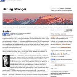 Stoicism/ Getting Stronger