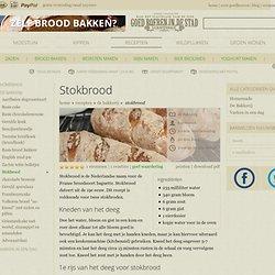 Zelf stokbrood maken? probeer dit stokbrood recept
