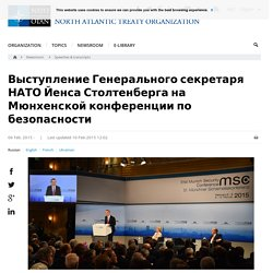Opinion: Speech by NATO Secretary General Jens Stoltenberg at the Munich Security Conference, 06-Feb.-2015