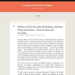 Préface au livre de John Stoltenberg: Refuser d'être un homme – Pour en finir avec la virilité