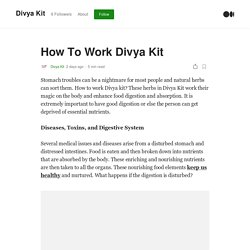 How To Work Divya Kit. Stomach troubles can be a nightmare for…