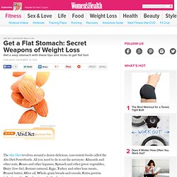 Get a Flat Stomach: Secret Weapons of Weight Loss