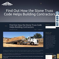 Find Out How the Stone Truss Code Helps Building Contractors
