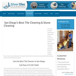 Tile, Stone, Grout Cleaning and Sealing, San Diego