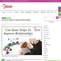 Can Stone Helps To Improve Relationships -9Gem.eu