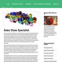 Gems Stone Specialist