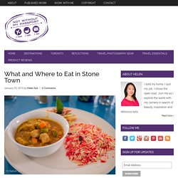 Stone Town Restaurants: What and Where to Eat