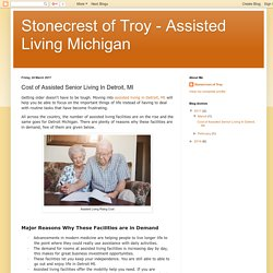Stonecrest of Troy - Assisted Living Michigan: Cost of Assisted Senior Living In Detroit, MI