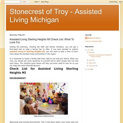 Stonecrest of Troy - Assisted Living Michigan: Assisted Living Sterling Heights MI Check List: What To Look For
