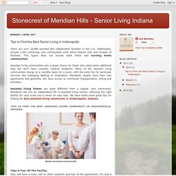 Stonecrest of Meridian Hills - Senior Living Indiana: Tips to Find the Best Senior Living in Indianapolis