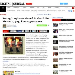 Young Iraqi men stoned to death for Western, gay, Emo appearance
