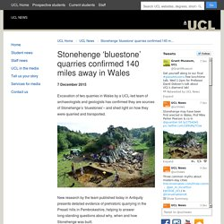 Stonehenge 'bluestone' quarries confirmed 140 miles away in Wales