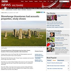 Stonehenge bluestones had acoustic properties, study shows