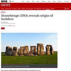 Stonehenge: DNA reveals origin of builders
