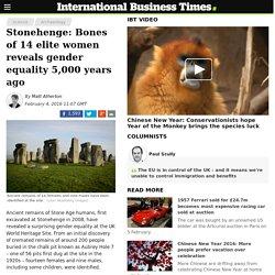Stonehenge: Bones of 14 elite women reveals gender equality 5,000 years ago