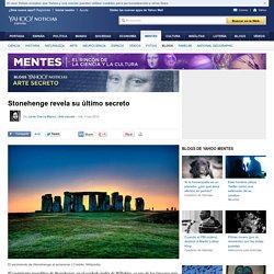 Stonehenge revela su último secreto - Arte secreto