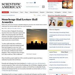 Stonehenge Had Lecture Hall Acoustics