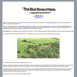 The Blue Stones of Atlantis - Ireland And The Lost Tribe of E.A.