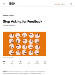 Stop Asking for Feedback