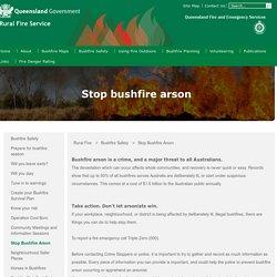 Stop Bushfire Arson