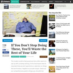 30 Things You Need To Stop Wasting Time On