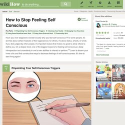 How to Stop Feeling Self Conscious