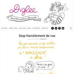 Stop Harcèlement de rue | Diglee
