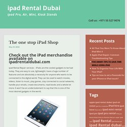 The one stop iPad Shop - ipad Rental Repair Dubai